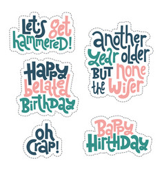 Irreverent birthday sticker set design template vector