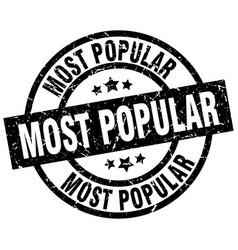 most popular round grunge black stamp vector image vector image