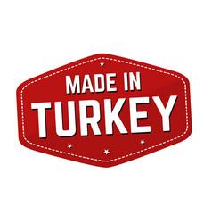 Made in turkey label or sticker vector