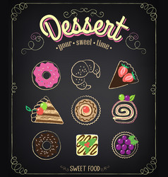 sweets dessert set on a blackboard menu vector image