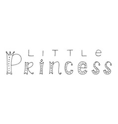 little princess hand lettering quote vector image