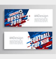 set two modern cards a football cup 2018 vector image