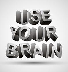 Use your brain vector