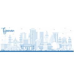 Outline tijuana mexico city skyline with blue vector