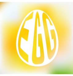 Silhouette of egg with text inside on blur vector image