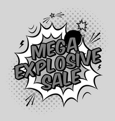 black and white pop art with mega explosive sale vector image