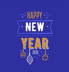 Happy new year 2019 text message handwritten with vector