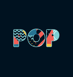 Pop concept word art vector
