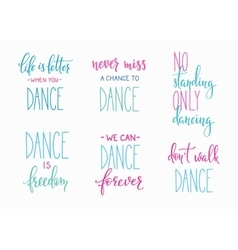 Dance studio quote lettering set vector image