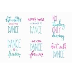 Dance studio quote lettering set vector
