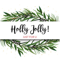 greeting card invite with pine tree greenery vector image