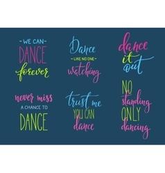 Dance studio quote lettering set vector image