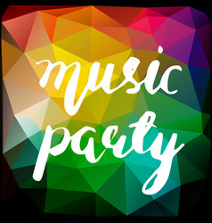 music party lettering vector image