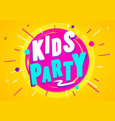 kids party graphic design template vector image
