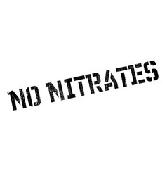 no nitrates rubber stamp vector image