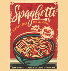 spaghetti retro restaurant poster vector image