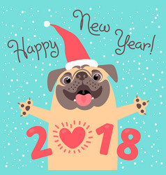Happy 2018 new year card funny pug congratulates vector