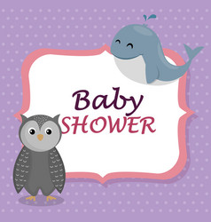 baby shower card with cute whale and owl vector image