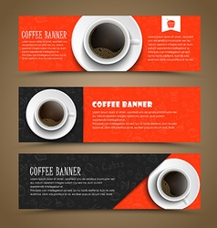 Design coffee banners with a cup of coffee vector image vector image