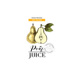pear juice design with type and hand drawn pears vector image