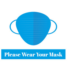 please wear your mask on a white background vector image