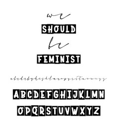 we should be feminist slogan or interior poster vector image