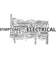 Wolf parkinson white syndrome text word cloud vector