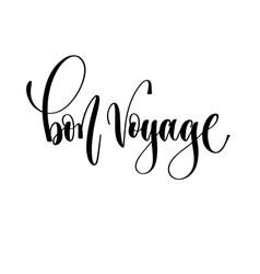 bon voyage - hand lettering inscription text vector image