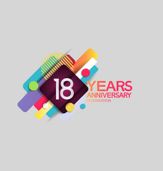 18 years anniversary colorful design with circle vector