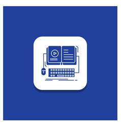 Blue round button for book ebook interactive vector