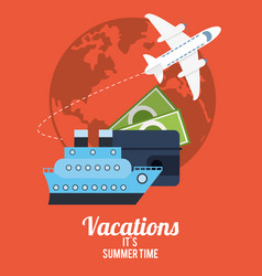 vacations summer time - travel transport money vector image