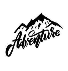 adventure lettering phrase with mountains design vector image