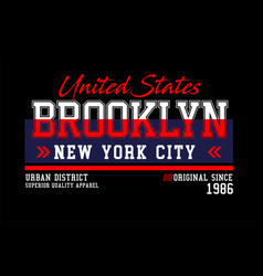brooklyn united states for t-shirt design vector image