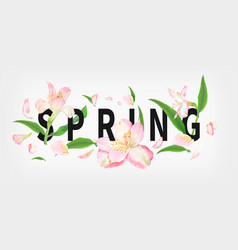 Spring slogan with flowers vector