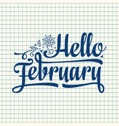 Hello february card holiday decor lettering vector