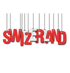 The word switzerland hang on the ropes vector