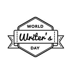 World Writers day greeting emblem vector image