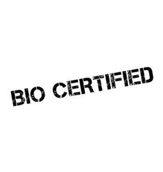 Bio Certified rubber stamp vector