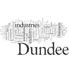 Dundee past present vector