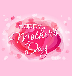 happy mother day love card vector image