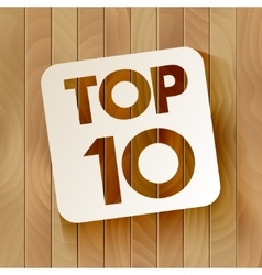 TOP10 lettering on wooden background vector image