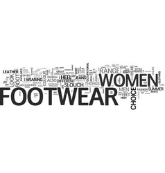 Women footwear for comfort and style text word vector