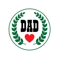 Dad fathers day crest vector