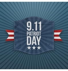 Eleventh September Patriot Day national Badge vector