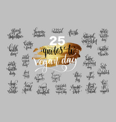 set of 25 hand lettering quotes to 1 november vector image