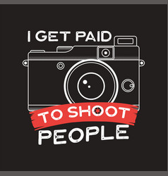 Photography typography for t-shirt vector