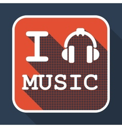 I love music flat retro vintage icon vector image