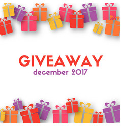 giveaway banner template with gift boxes vector image