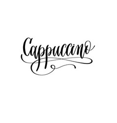 Cappuccino - black and white hand lettering text vector