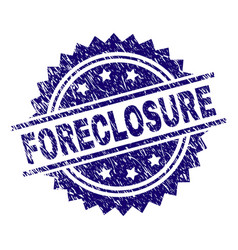 Scratched textured foreclosure stamp seal vector